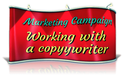 working with a copywriter on your marketing campaign